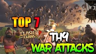 Top 7 Best TH9 Attack Strategies for Clan Wars | 3 Star Attacks | Clash of Clans