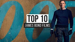 Top 10 James Bond Films