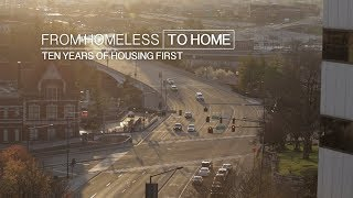 From Homeless to Home: 10 Years of Housing First