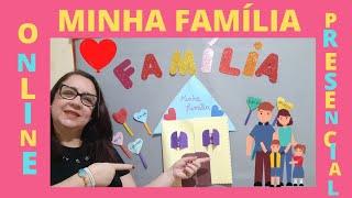 DIA DA FAMÍLIA  15 DE MAIO  ONLINE E PRESENCIAL  EDUCAÇÃO INFANTIL