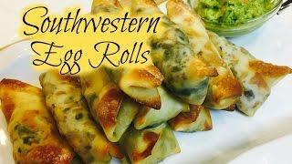 Southwestern Egg Rolls  DinnerThymeWithApril