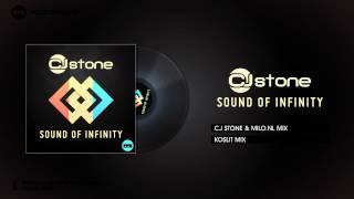 CJ Stone - Sound Of Infinity (CJ Stone & Milo.NL Mix)