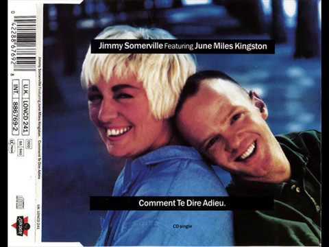 Jimmy Somerville feat. June Miles-Kingston - Comment Te Dire Adieu (1989)