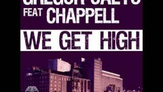 Gregor Salto ft Chappell - We get high (GS Club Mix)