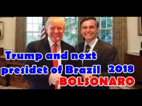 trump: Next president of Brazil 2018 BOLSONALOOOO