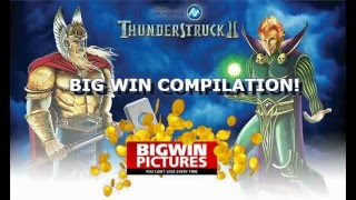 Thunderstruck 2 Slot - Compilation Video!