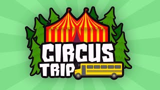 ROBLOX Circus Trip {New Camping Game} 1st Full Walkthrough & Ending on YouTube! MY VIDEO OF THE YEAR