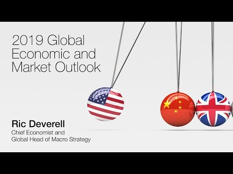 The Year of Living Dangerously: 2019 Global Economic and Market Outlook