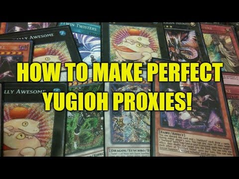 how to make perfect yugioh proxies youtube