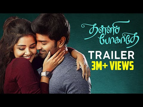 Thalli Pogathey Full Movie  | Atharvaa | Anupama Parameswaran | Official Trailer