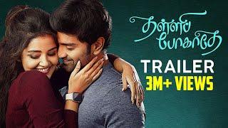 Thalli Pogathey Official Trailer | Atharvaa | Anupama Parameswaran | Amitash | R Kannan