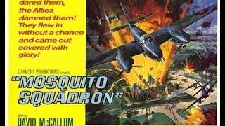 MOSQUITO SQUADRON TRAILER Movie