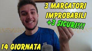 3 MARCATORI IMPROBABILI + 3