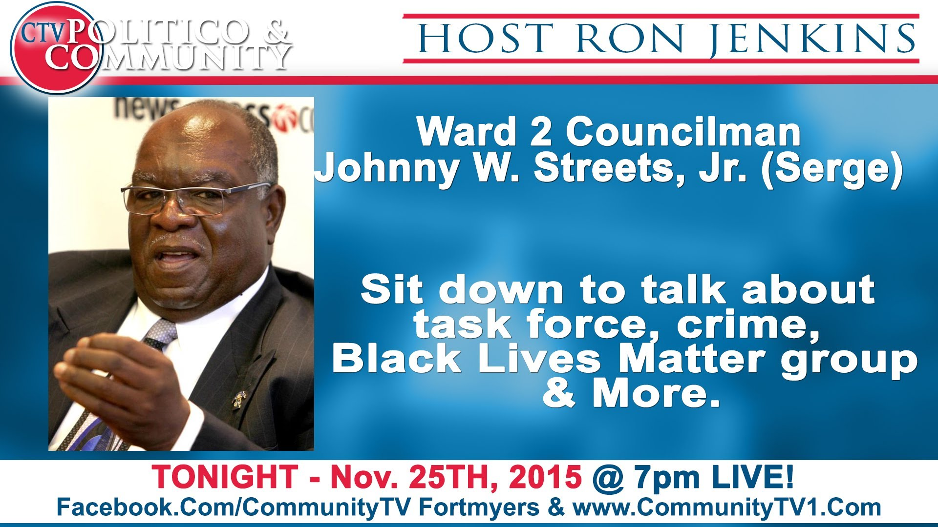11-25-2015 CTV POLITICO & COMMUNITY - studio guest Councilman Johnny Streets