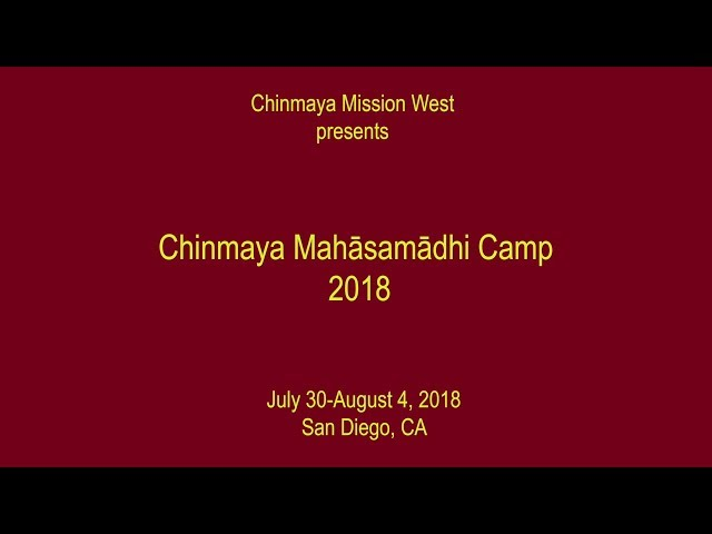 Chinmaya Mahasamadhi Camp 2018
