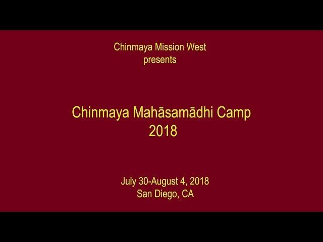 Chinmaya Mahasamadhi Camp 2018