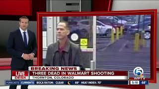 3 killed in Colorado Walmart shooting