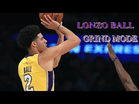 Lonzo Ball : Grind Mode
