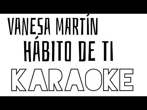 Vanesa Martín - Hábito de ti - Karaoke