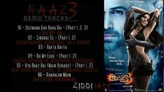 Raaz 3 - All Demo Songs || Ziddi Jatt ||