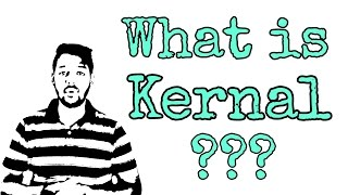 What is Kernel??? [Hindi]