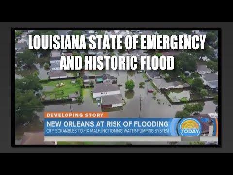 Louisiana State of Emergency & Historic Flood