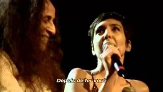 Maria Bethânia e Adriana Calcanhoto - Depois De Ter Você