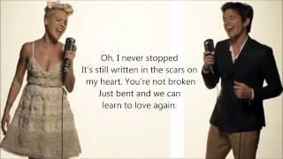 Pink - Just give me a reason ft. Nate Ruess (lyrics)