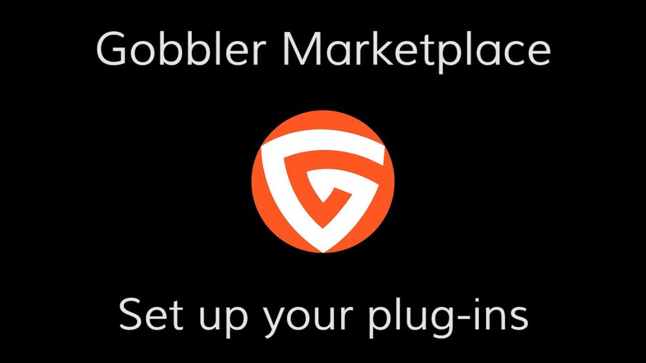 Installing and Authorizing Gobbler Marketplace Plug-ins