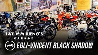 The 1955 Egli-Vincent Black Shadow - Jay Leno's Garage