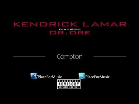 New 2012 Kendrick Lamar Ft. Dr Dre - Compton-Full Song