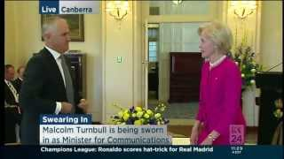 Swearing in of Malcolm Turnbull as Minister for Communications