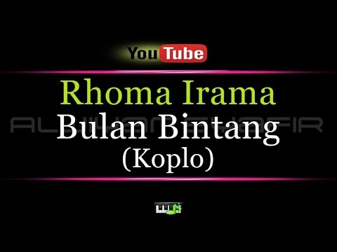 Karaoke Rhoma Irama - Bulan Bintang (KOPLO)