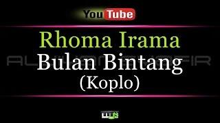 Video Karaoke Rhoma Irama - Bulan Bintang (KOPLO) download MP3, 3GP, MP4, WEBM, AVI, FLV November 2017