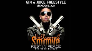 Hollywood Smoove - Gin & Juice