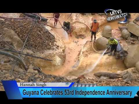 Guyana Celebrates 53rd Independence Anniversary. News for 24th May, 2019