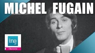 """Michel Fugain """"Je n"""