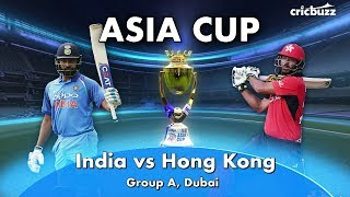 India vs Hong Kong: Preview