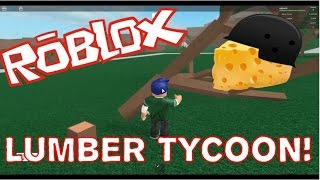 CHEESE WITH WOODCUTTER!! ROBLOX English [Lumber Tycoon 2]