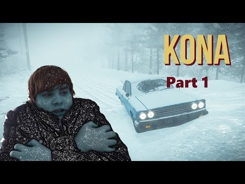 Kona | Part 1 | Freezing to death!