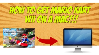 How to Download and Play Mario Kart Wii on a Mac or PC!!! (Working 2017)