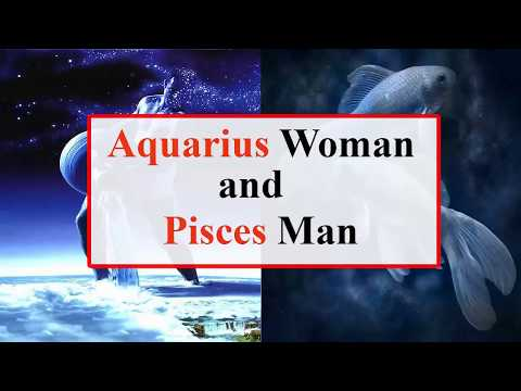 Aquarius woman dating a pisces man