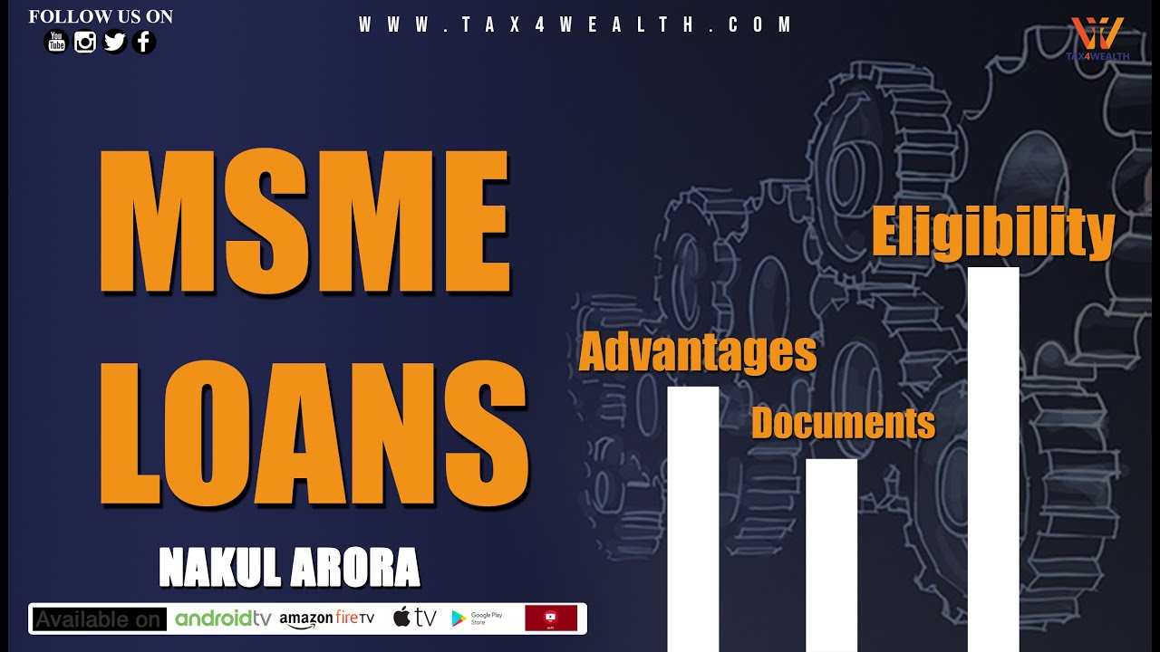 MSME Loans: Advantages, Documents and Eligibility for MSME Loans | आसानी से Loan लें