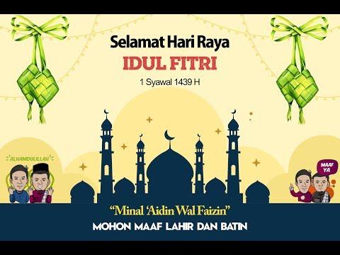 KEREN !!!Video Ucapan Selamat Hari Raya Idul Fitri 2018 1439 H Unik