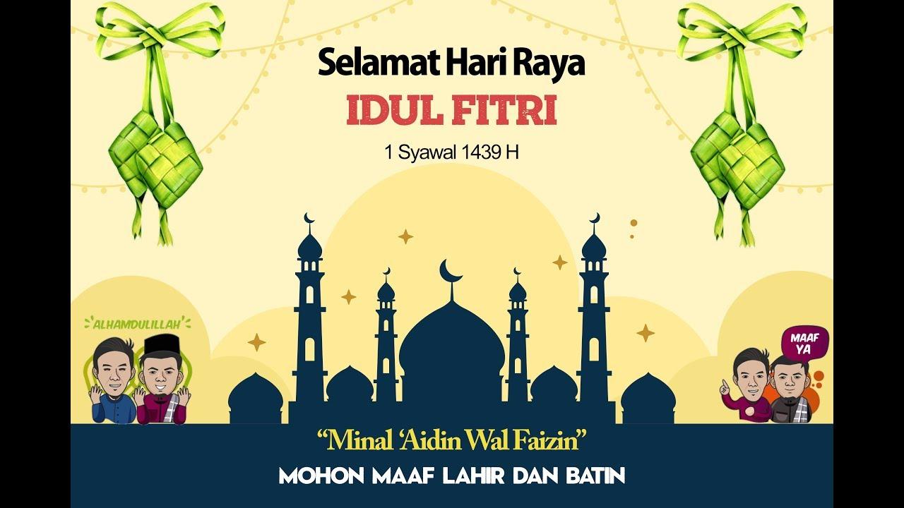 Keren Video Ucapan Selamat Hari Raya Idul Fitri 2018 1439 H