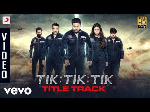 Tik Tik Tik Telugu - Title Track Video | Jayam Ravi, Nivetha Pethuraj | D