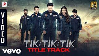 Tik Tik Tik Telugu Title Track | Jayam Ravi, Nivetha Pethuraj | D.Imman