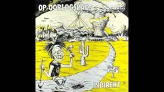 INDIREKT - X (Op Oorlogspad 1985)