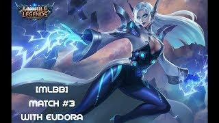 [MLBB] Match #3 with Eudora