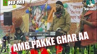 Faujiya amb pake by bandna dhiman and bhairvi musical group